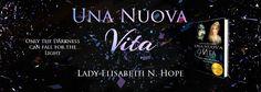 Banner realizzato per il mio libro, Una Nuova Vita:  https://www.wattpad.com/story/48076387-una-nuova-vita-in-revisione