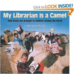 13 best global education childrens book images on pinterest baby not everyone has a library in his or her neighborhood how do library books get circulated in remote places my librarian is a camel how books are brought fandeluxe Image collections