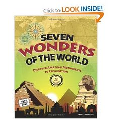 (Wk 4) GREAT book to go along with the 7 Wonders of the Ancient World. Includes background info, maps, and hands-on projects. Also includes the 7 Wonders of the Modern World.