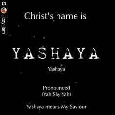Yashayah, yahsayah, Yashiyah Jesus bible