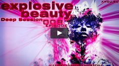 awdj.ru/explosive-beauty-008-episode/ #AWtrance #trance #Andrewwonderfull #music #AWmusic #explosivebeauty #techtrance #progressivetrance #vimeo #video #clip