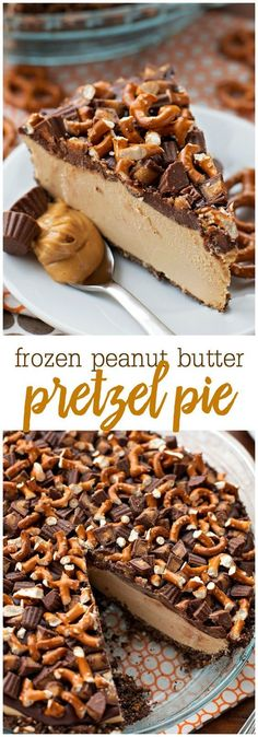 Frozen Peanut Butter Pie Frozen Peanut Butter Pretzel Pie – an AMAZING frozen dessert consisting of a graham cracker and pretzel crust, frozen peanut butter filling, topped with chocolate, pretzels, and peanut butter cups. The most perfect salty and sweet Desserts Keto, Frozen Desserts, Just Desserts, Delicious Desserts, Yummy Food, Healthy Food, Summer Desserts, Amazing Dessert Recipes, Dinner Healthy