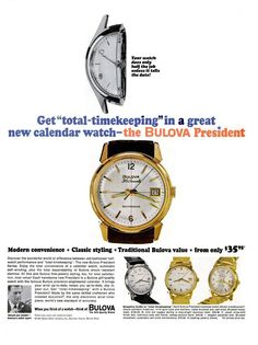 The Bulova President: Modern convenience, classic stying, tradition value.