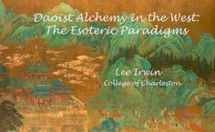 Daoist Alchemy in the West: The Esoteric Paradigms
