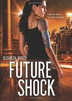 Future Shock by Elizabeth Briggs http://www.amazon.com/dp/0807526827/ref=cm_sw_r_pi_dp_DANixb01RW3T9