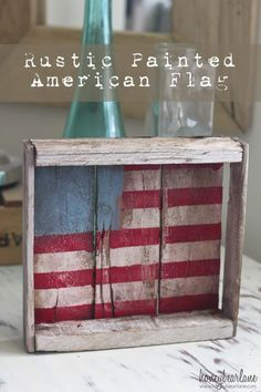 DIY Rustic Painted American Flag - this simple vintage decor is the perfect art piece for any patriotic holidays!