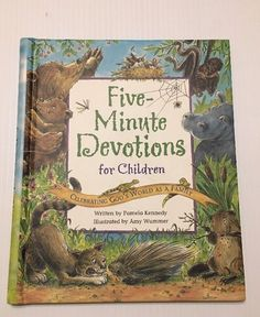 Five Minute Devotions for Children : Celebrating God's World As a Family