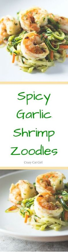 This recipe for spicy garlic shrimp zoodles (zucchini noodles) is a quick, easy, and healthy weeknight dinner. the zoodles can be made with a spiralizer.