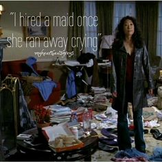 I hired a maid once, she ran away crying :-D Cristina Yang. Greys anatomy.
