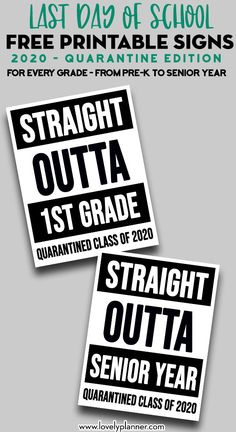 Free Printable last day of school quarantine signs to document and photograph the last day of school Straight Outta School sign for every grade: From Pre-K to Senior Year. End Of School Year, End Of Year, 100 Days Of School, High School, First Day Of School Pictures, School Photos, Ninth Grade, Seventh Grade, Middle School Literacy