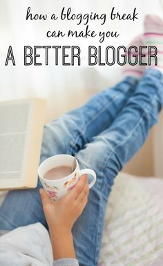 attention bloggers or anyone looking for blogging tips! here are some surprising benefits to taking a blogging break, and how it can actually make you a better blogger.
