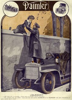 """Daimler - 1912 """"Oh mon ami, votre auto va réveiller tout le couvent !"""""""