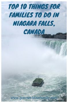 Our list of the top 10 things for families to do in Niagara Falls, Canada.