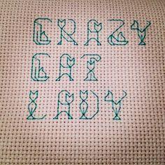 Crazy Cat Lady - Subversive Cross Stitch #thirddaughterrestlessdaughter