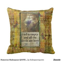Humorous Shakespeare QUOTE art decorative pillow
