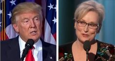 Trump responds to 'over-rated Hillary flunky' Meryl Streep's Golden Globes unhinged bashing