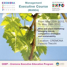 """""""Wine and place marketing: emerging trends, competitive strategies and sustainability"""" http://www.cremonafoodvalley.com/courses/management-man/course/wine-and-place-marketing-emerging-trends-competitive-strategies-and-sustainability.html — #Cremona #CEEP #Expo2015"""