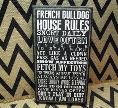 "French Bulldog House 5  1/2"" x 10"" French Bulldog primitive wall sign quote home decor"