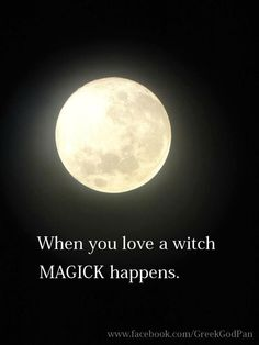 "Magick Wicca Witch Witchcraft: ""When you love a happens."" Ha ha gf still thinks I put a spell on her ; Wicca Witchcraft, Pagan Witch, Green Witchcraft, Gypsy Witch, Witch Spell, Which Witch, Spiritus, Season Of The Witch, Practical Magic"