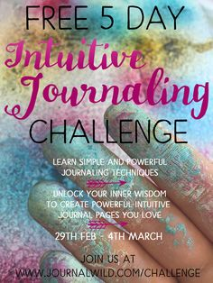 Join me in a free 5 day journaling challenge! Learn simple and powerful journaling and art journaling techniques to connect to your intuition and create journal pages you love.