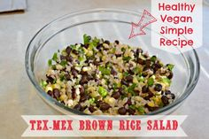 Tex-Mex Brown Rice Salad Recipe #Vegan #SuccessRice #Ad