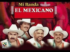 MI BANDA EL MEXICANO ✫MIX✫