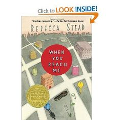 When You Reach Me By Rebecca Stead 2010 John Newbery Medal winner A girl in New York tries to make sense of a series of mysterious notes received from an anonymous source that seems to defy the laws of time and space. Ya Books, Great Books, Books To Read, Amazing Books, Music Books, This Is A Book, The Book, Small Book, Kids Reading