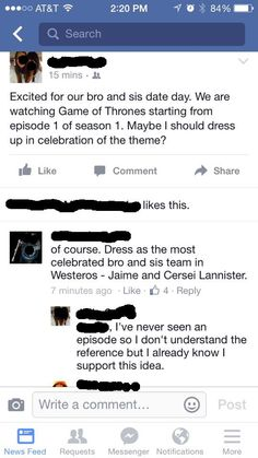 She and her brother have never seen Game Of Thrones