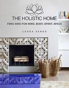 The Holistic Home a book by Laura Benko. Available Now at Barnes and Noble, Amazon, Books A Million and Indiebound!