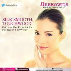 Get rid of unwanted hairs with Berkowits #FullFaceLaser Treatment Only @ 5999. #SkinCare #BerkowitsHairAndSkinClinic