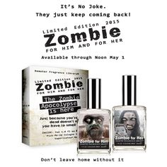 They just can't stay away! OR is it April Fool's Day? #AprilsFools #SmellUnique #Zombie