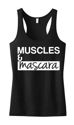 Great for a Hard #Workout, or just #Running errands! MUSCLES & MASCARA Racerback Tank Top by NobullWomanApparel, $24.99.