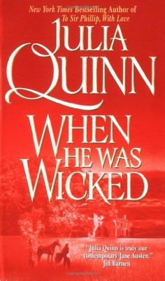 When He Was Wicked (Bridgerton Family Series) by Julia Quinn, http://www.amazon.com/dp/0060531231/ref=cm_sw_r_pi_dp_M0Xyqb0JKXK86
