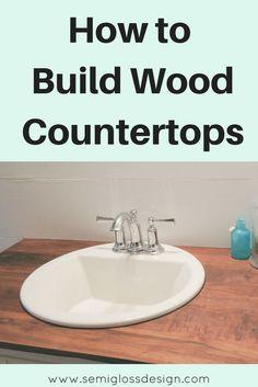 build wood countertops | bathroom upgrade | DIY wood countertops | DIY bathroom countertops | budget friendly countertops | DIY countertops #woodcountertops #diybathroomcountertop #farmhousebathroom