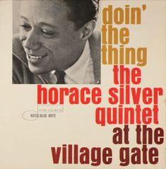 BLUE NOTE BLP 4076   Doin' The Thing/Horace Silver