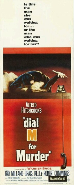 A poster for the Alfred Hitchcock movie 'Dial M for Murder' 1954 Hitchcock Film, Alfred Hitchcock, Movie Poster Size, Robert Cummings, Dial M For Murder, Movie Market, To Catch A Thief, Crime Film, Cult Movies