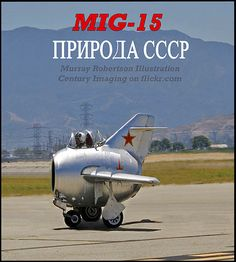 MIG 15 - squeezed it like an egg by Century imaging, via Flickr