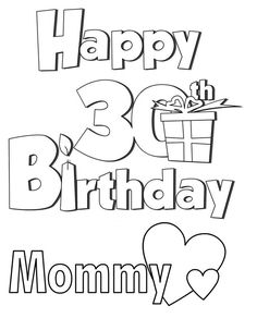mommys 30th birthday coloring page - Printable Birthday Coloring Pages