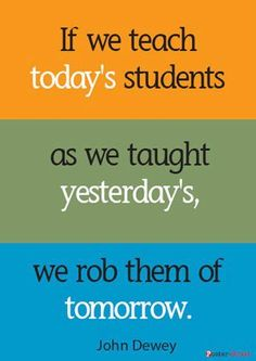 We need to teach for tomorrow.
