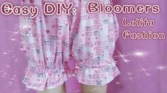 DIY: How to Sew Dolly Bloomers (Easy&Cute)- most of the tutorials by this chick are pretty ita, but this one is actually pretty good and easy to follow
