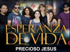 Pasión: Precioso Jesús - Esperanza de Vida (Video, Letra y...