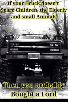 Love it! Custom Pickup Trucks, Chevy Pickup Trucks, Ford Trucks, Chevrolet Trucks, Truck Memes, Truck Quotes, Funny Car Memes, Truck Humor, Chevy Jokes