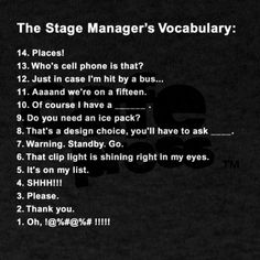 Stage Manager and Stage-Management-Adjacent Things. Send your questions about stage management, technical theatre, life,. Drama Theatre, Theatre Quotes, Theatre Stage, Theatre Nerds, Theater, Broadway Theatre, Musical Theatre, Musicals Broadway, Theatre Auditions
