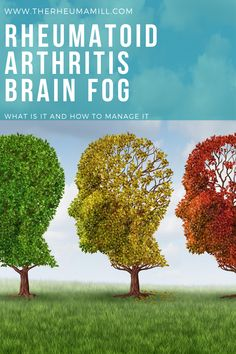 Rheumatoid Arthritis is widely known for affecting joints. However, not much is known about brain fog which is a common side effect of chronic illness. Find out more about brain fog and ways to manage it.