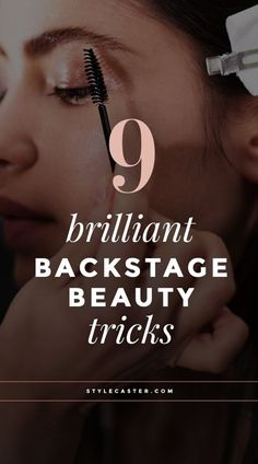 9 Professional Beauty Tricks We Learned Backstage at NYFW - Seriously, these tips are nothing short of genius. | Get more tips & tricks at StyleCaster.com