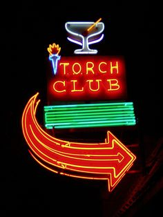 Neon Signs...    Torch Club... Is this the one in downtown Sacramento?