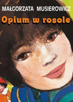 Małgorzata Musierowicz, Opium w rosole My Books, Baseball Cards, Reading, Movie Posters, Art, Poland, Art Background, Film Poster, Kunst