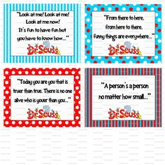 I think I will give each table group a Dr. Seuss book that we have read and they will make a Dr. Seuss quote sign!!  (Of course, I'll show them these examples first!!)