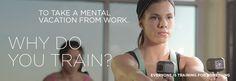 Why do you train?
