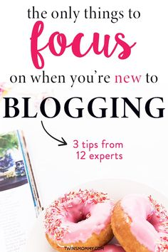 Having a blog planner to help new bloggers focus on blog tips can be difficult when you don't know what to do for your business. Is it time management or social media marketing or content marketing or writing blog posts? Learn three blogger tips from 12 experts. #blog #blogger